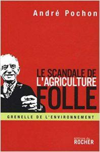 le scandale de l'agriculture folle