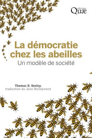 démocratie des abeilles thomas Seeley
