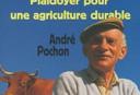 Essai d'André Pochon : Les champs du possible : plaidoyer pour une agriculture durable