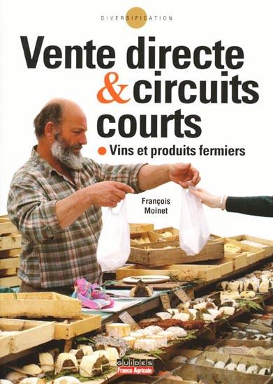 Ouvrage de François Moinet : vente directe & circuits courts